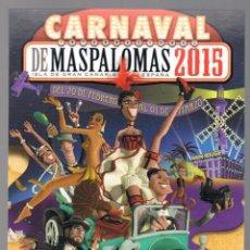 Postales: POSTAL CARNAVAL INTERNACIONAL DE MASPALOMAS 2015 ISLA GRAN CANARIA SIN CIRCULAR. Lote 48298815