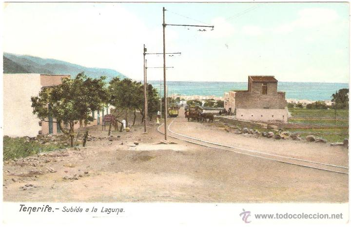 TENERIFE SUBIDA A LA LAGUNA (Postales - España - Canarias Antigua (hasta 1939))