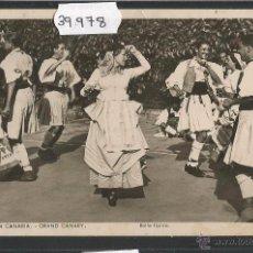 Postales: GRAN CANARIA - BAILE TIPICO - FOTOGRAFICA - (39978). Lote 53750490
