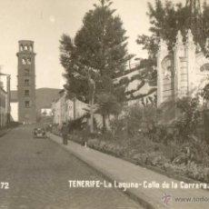 Postales: POSTAL ANTIGUA FOTOGRAFICA TENERIFE-LA LAGUNA-CALLE DE LA CARRERA. Lote 53984225