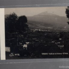 Postais: TARJETA POSTAL DE TENERIFE - VALLE DE LA OROTAVA. EL TEIDE. Nº 78. JG. Lote 56715095
