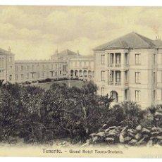 Postales: PS6698 TENERIFE 'GRAND HOTEL TAORO - OROTAVA'. NOBREGAS. SIN CIRCULAR. PRINC. S. XX. Lote 56915008
