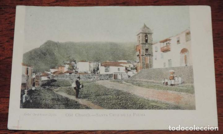 SANTA CRUZ DE LA PALMA, OLD CHURCH, ANTIGUA IGLESIA, ARTES GRAFICAS GIJON, COLOREADA Y SIN DIVIDIR, (Postales - España - Canarias Antigua (hasta 1939))