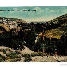 Postales: CANARIAS. LAS PALMAS. BARRANCO SECO. CAMINO DEL MONTE. Lote 103727923