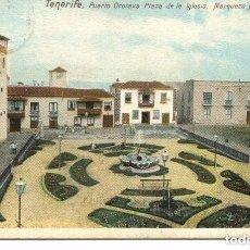 Postales: TENERIFE-PUERTO OROTAVA-PLZA DE LA IGLESIA-MONOPOL HOTEL. Lote 103868799