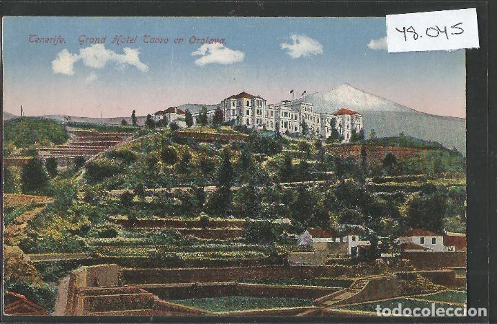 TENERIFE - GRAND HOTEL TAORO EN OROTOVA - VER REVERSO -(48.045) (Postales - España - Canarias Antigua (hasta 1939))