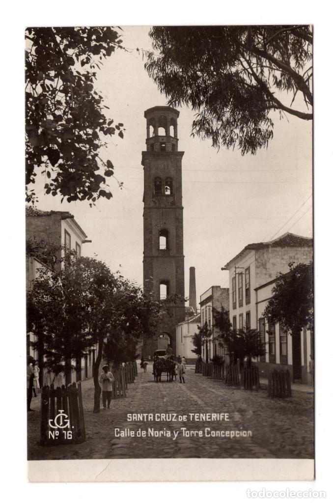 POSTAL FOTOGRAFICA SANTA CRUZ DE TENERIFE. CALLE DE NORIA Y TORRE CONCEPCIÓN. Nº 16. JG (Postales - España - Canarias Antigua (hasta 1939))
