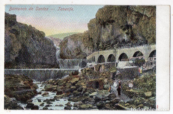 TENERIFE. BARRANCO DE SANTOS. (Postales - España - Canarias Antigua (hasta 1939))