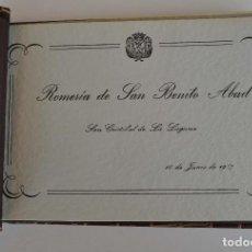 Postales: LA LAGUNA (TENERIFE) 1957 ALBUM DE 24 POSTALES DE LA ROMERÍA DE SAN BENITO ABAD. . Lote 135249826