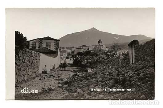 TENERIFE EL TEIDE DESDE ICOD JG Nº 61. POSTAL FOTOGRÁFICA, SIN CIRCULAR (Postales - España - Canarias Antigua (hasta 1939))