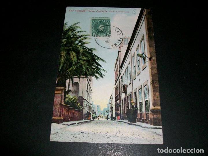 LAS PALMAS DE GRAN CANARIA CALLE S. FRANCISCO (Postales - España - Canarias Antigua (hasta 1939))