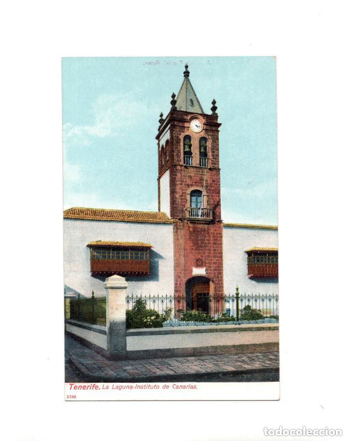 TENERIFE.(CANARIAS).- LA LAGUNA. INSTITUTO DE CANARIAS (Postales - España - Canarias Antigua (hasta 1939))