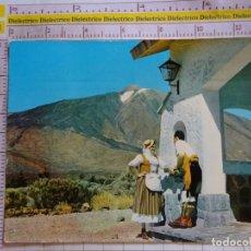 Postais: POSTAL DE TENERIFE. AÑO 1964. EL TEIDE, ESCENA TÍPICA EN LAS CAÑADAS. MUJER TRAJE TÍPICO. 2138. Lote 171429324