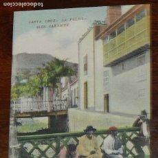 Cartes Postales: POSTAL DE SANTA CRUZ LA PALMA. ILES CANARIES. PUBLICIDAD FLOR DE TENERIFE, FLOR DE LA PALMA. NO CIRC. Lote 173366593