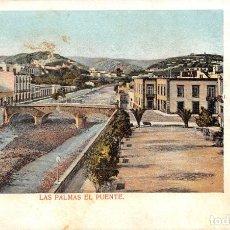 Postales: LAS PALMAS.- EL PUENTE. Lote 173741179