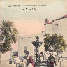 Postales: LAS PALMAS.- ST. DOMINGO FOUNTAIN. Lote 173741377