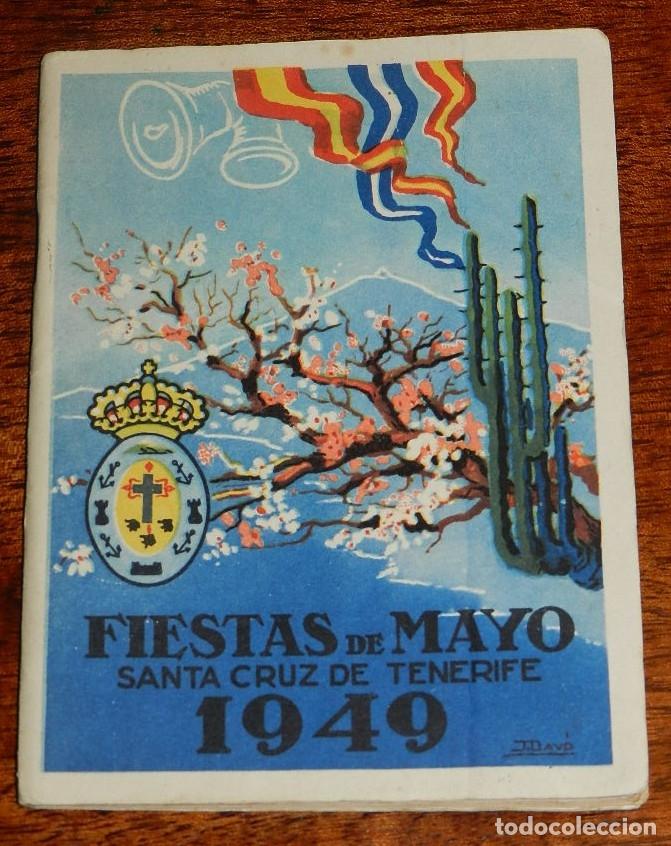 ANTIGUO PROGRAMA DE LAS FIESTAS DE PRIMAVERA DE SANTA CRUZ DE TENERIFE AÑO 1949, MIDE 16,5 X 12 CMS. (Postales - España - Canarias Antigua (hasta 1939))