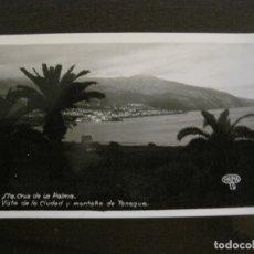 Postales: SANTA CRUZ DE LA PALMA-CIUDAD Y MONTAÑA DE TENAGUA-FOTOGRAFICA PALMA 19-VER FOTOS-(63.125). Lote 179310113