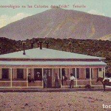 Postales: TENERIFE OBSERVATORIO METEOROLOGICO DE LAS CAÑADAS DEL TEIDE. Lote 180291415