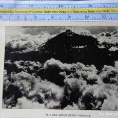 Postais: FOTO POSTAL DE TENERIFE. AÑOS 30 50. EL TEIDE ENTRE NUBES. 2289. Lote 184311512