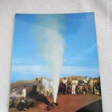 Postales: LANZAROTE - MONTAÑA DEL FUEGO GEISER - S/C. Lote 191189242