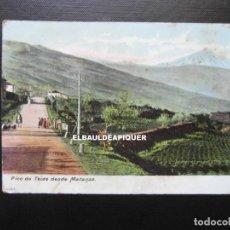 Postales: PICO DE TEIDE DESDE MATANZA. 4157. TENERIFE 1905. CCTT. Lote 192976335
