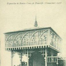 Postales: SANTA CRUZ TENERIFE. EXPOSICIÓN 1908. PABELLÓN PRODUCTORES NITRATO DE CHILE.HAUSER Y M. MUY RARA.. Lote 193840388
