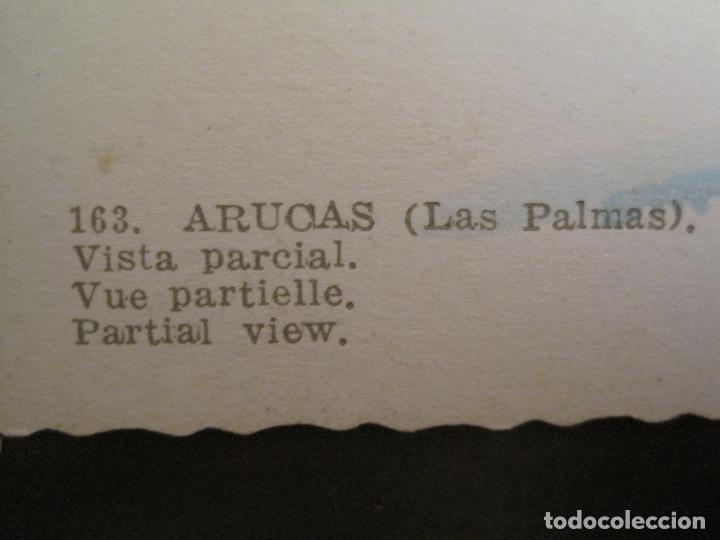 Postales: ARUCAS-VISTA PARCIAL-ED·ARRIBAS-163-POSTAL ANTIGUA-VER FOTOS-(68.030) - Foto 4 - 195119671