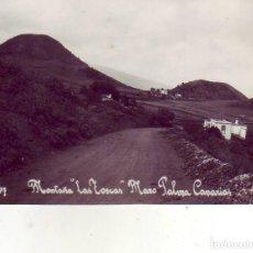 Postais: TENERIFE - LA PALMA - MONTAÑA LAS TOSCAS - MAZO . Lote 196569058