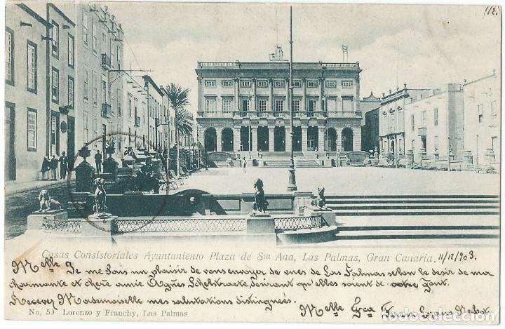 CASAS CONSISTORIALES AYUNTAMIENTO PLAZA DE STA ANA LAS PALMAS GRAN CANARIA. (Postales - España - Canarias Antigua (hasta 1939))