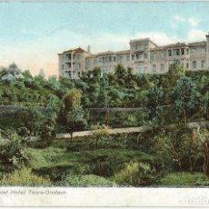 Postales: TENERIFE GRAND HOTEL TAORO OROTAVA. SIN EDITOR Nº 4362. Lote 222511606
