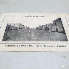 Postales: POSTAL ANTIGUA CANARIAS. FUERTEVENTURA. PUERTO DE CABRAS. CALLE DE LEÓN Y CASTILLO. CIRCULADA 12/05. Lote 222587010