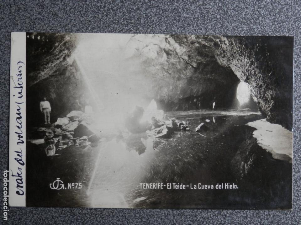 CANARIAS TENERIFE EL TEIDE CUEVA DEL HIELO POSTAL FOTOGRÁFICA MUY RARA AÑO 1922 (Postales - España - Canarias Antigua (hasta 1939))
