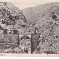 Cartes Postales: TENERIFE, BARRANCO DE RUIZ. ED. BAZAR INGLES. REVERSO SIN DIVIDIR. VER REVERSO. Lote 258175195