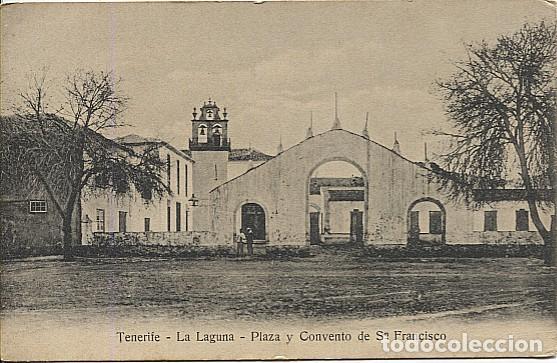 X125351 ISLAS CANARIAS TENERIFE LA LAGUNA PLAZA Y CONVENTO DE SN FRANCISCO (Postales - España - Canarias Antigua (hasta 1939))
