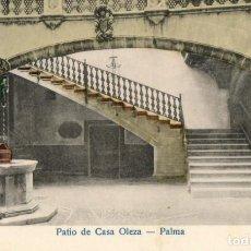 Postales: POSTAL ANTIGUA-PATIO DE CASA OLEZA-PALMA. Lote 271388153