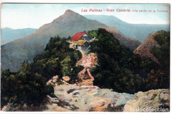 PRECIOSA POSTAL - LAS PALMAS - GRAN CANARIA - UNA PARTE DE LA CUMBRE (Postales - España - Canarias Antigua (hasta 1939))