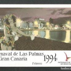 Postales: POSTAL SIN CIRCULAR CARNAVAL DE LAS PALMAS DE GRAN CANARIA 1994 EDITA TURISMO. Lote 277663058