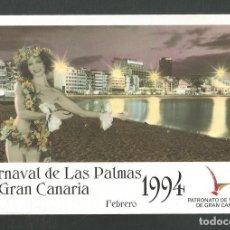 Postales: POSTAL SIN CIRCULAR CARNAVAL DE LAS PALMAS DE GRAN CANARIA 1994 EDITA TURISMO. Lote 277663073