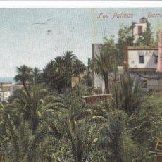 Cartoline: LAS PALMAS GRAN CANARIA, BARRIO DE VEGETA. NO CONSTA EDITOR. REVERSO SIN DIVIDIR. CIRCULADA EN 1904. Lote 285755038