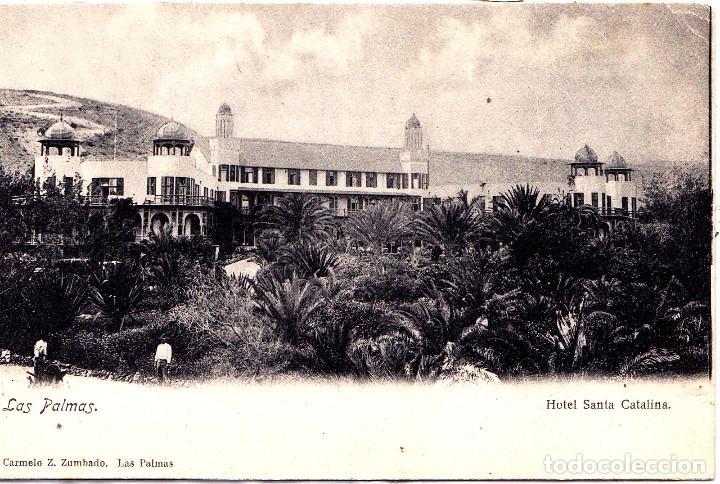 LAS PALMAS (CANARIAS) - HOTEL SANTA CATALINA (Postales - España - Canarias Antigua (hasta 1939))
