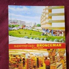 Postales: SUPERMERCADO BRONCEMAR. PLAYA DEL INGLÉS. Lote 288927293