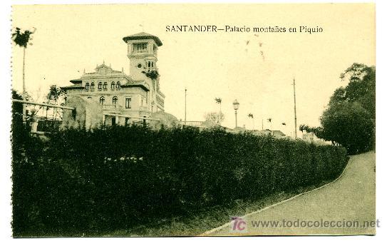 SANTANDER - PALACIO MONTAÑES EN PIQUIO- ED. V. POBLADOR (NUEVA SIN USAR) (Postales - España - Cantabria Antigua (hasta 1.939))