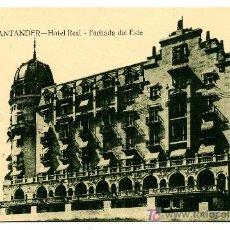 Postales: SANTANDER - HOTEL REAL - FACHADA DEL ESTE- ED. V. POBLADOR (NUEVA SIN USAR). Lote 23119919