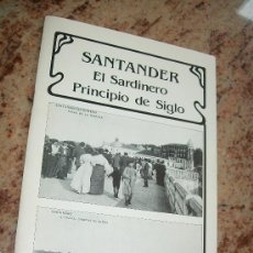Postales: SANTANDER EL SARDINERO PRINCIPIO DE SIGLO,32 POSTALES-COLECCIÓN CASADO CIMIANO-DPL-1988. Lote 28157085