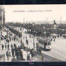 Postales: TARJETA POSTAL DE SANTANDER - LA RIVERA Y PLAZA DE VELARDE. E.CABRILLO, TORRELAVEGA. Lote 30780820