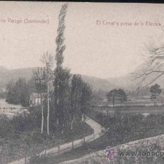 Postales: PUENTE VIESGO (CANTABRIA).- EL CANAL Y PRESA DE LA ELECTRA. Lote 30919210