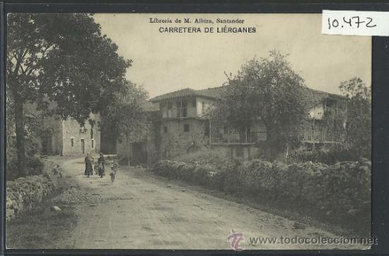 LIERGANES - CARRETERA - LIBRERIA DE M. ALBIRA - (10.472) (Postales - España - Cantabria Antigua (hasta 1.939))