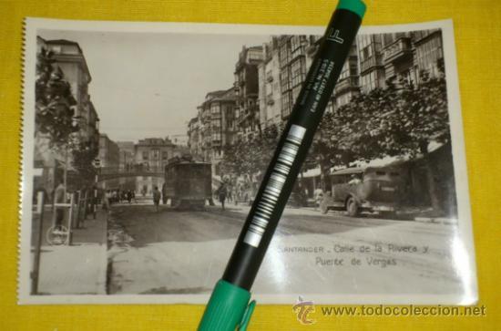 POSTAL FOTOGRAFICA NUM 2108., SANTANDER., CALLE DE LA RIVERA Y PUENTE DE VERGAS – EDICIONES UNIQUE (Postales - España - Cantabria Antigua (hasta 1.939))