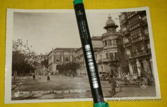 POSTAL FOTOGRAFICA NUM 2110., SANTANDER., PLAZA DE NUMANCIA – EDICIONES UNIQUE (Postales - España - Cantabria Antigua (hasta 1.939))